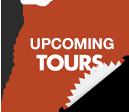 Upcoming Tours